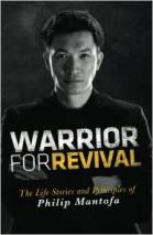 Warrior for Revival Philip Mantofa